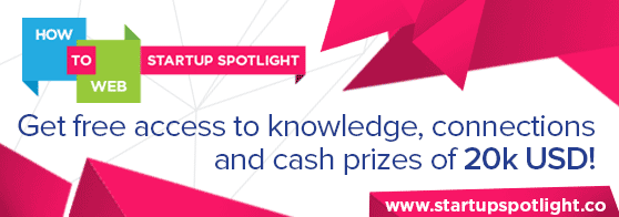 How to Web Startup Spotlight: 20.000 USD Cash Prizes for the Best CEE Startups