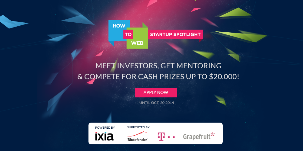 Mentorship, investments & 20.000 USD cash prizes at How to Web Startup Spotlight