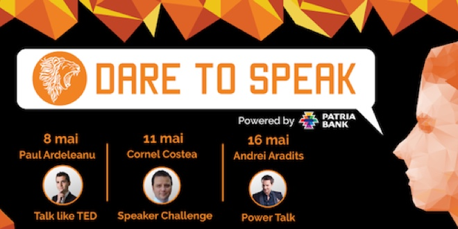 Dare to Speak 2017 te incurajeaza sa dai glas opiniilor tale!